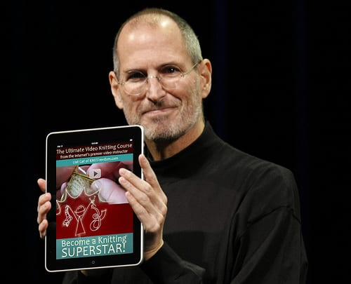 "Steve Jobs holding an iPad showing the ""Become a Knitting Superstar"" Video E-Book"
