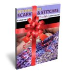 Intermediate Scarves and Stitches Video E-Book - gift-wrapped
