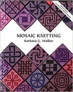 Mosaic Knitting book cover Barbara Walker